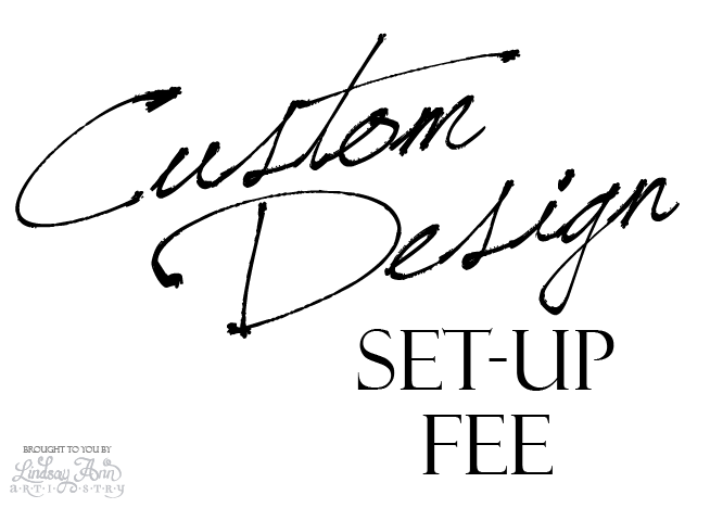 Custom Design Setup Fee