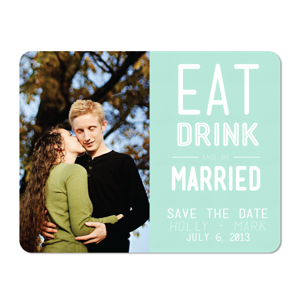 Eat, Drink, and Be Married Save the Date Cards - Lindsay Ann Artistry