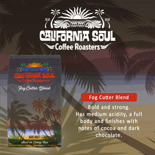 California Soul Gourmet Ground Coffee - Fog Cutter Blend - Dark Roast, 12oz Bag - Premium, Fresh Roasted in Small Batches - For Coffee and Espresso Machines, French Press, Pour Overs, Cold Brew