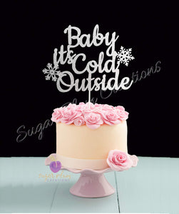 Baby It's Cold Outside Cake Topper