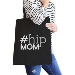 Hip Mom Black Cute Canvas Tote Perfect Birthday Gift For Young Moms