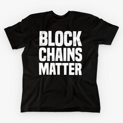 BLOCKCHAINS MATTER · BLACK T-SHIRT - FUD Clothing Cryptocurrency Apparel