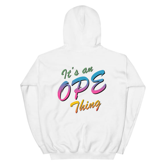 It's an Ope Thing Hoodie, , sweatshirts - Iowa Chill