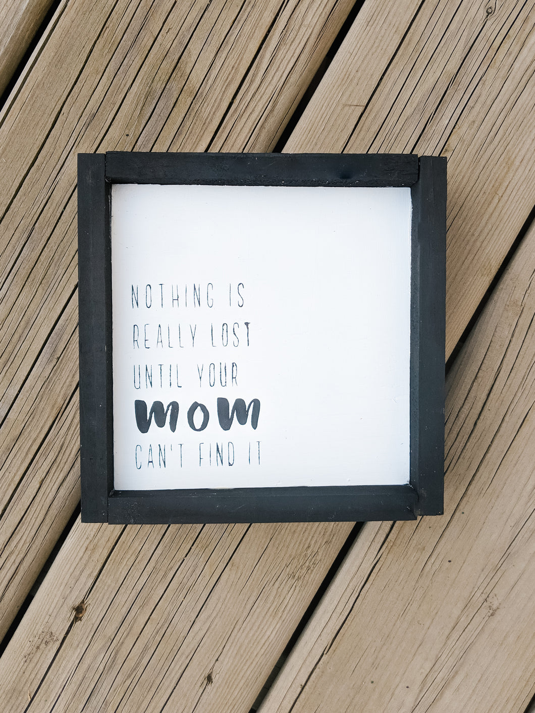 Mini Mom Sign