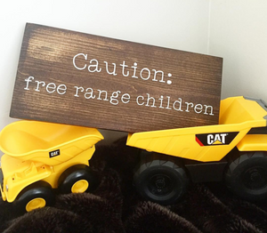 Caution: Free Range Children
