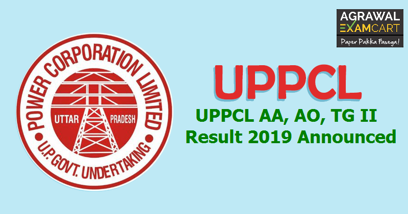 UPPCL AA, AO, TG II Exam Result 2019 Announced