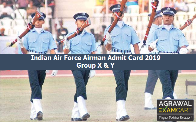 Indian Air Force Airman Admit Card 2019 Group X & Y