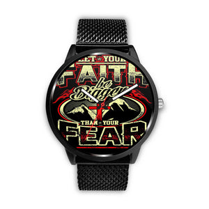LET YOUR FAITH BE BIGGER THAN YOUR FEAR WATCH