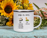 Funny Dogs VS Cats Mug Camping Tin Mug Funny Dog/Cat Mug Cat Mug Dog Lovers Coffee Cup Pet Lovers Coffee Mug Funny Dog Owner Coffee Mug Dog Owner Gift Mug Funny Dog Owner Xmas Gift, Funny Dog Owner Tin Camping Mug Dog VS Cat Owner Tin Mug Dog Owner Xmas Gift Metal White Mug