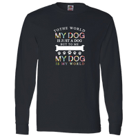 """My Dog My World""  Long Sleeve Tee🎁🐾"