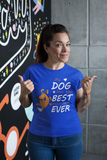 """My Dog Has The Best Mom  T-Shirt"