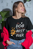 """My Dog Has The Best Mom - T-Shirt"
