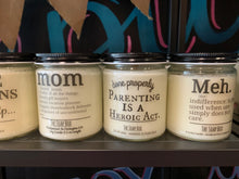 Humor Candle- choose your saying