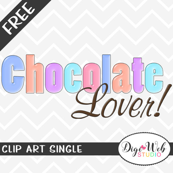 Free Chocolate Lover Word Art Clip Art Single