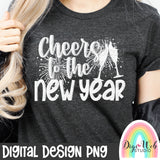 Cheers To The New Year - Single Color Digital PNG