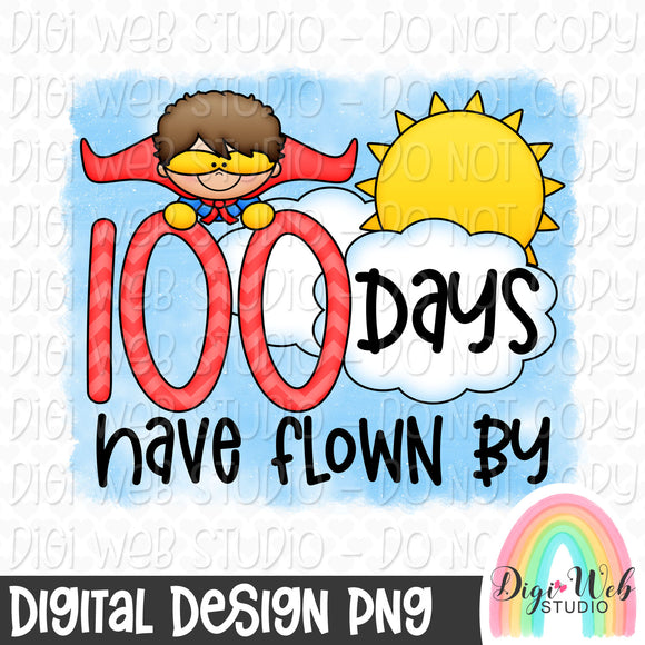 100 Days Have Flown By Boy - Digital Sublimation Printable