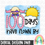 100 Days Have Flown By Girl - Digital Sublimation Printable