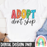 Adopt Don't Shop - Digital Sublimation Printable