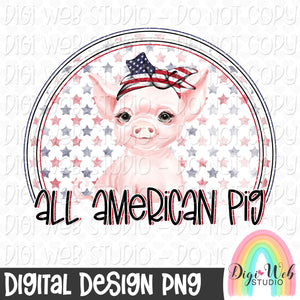 All American Pig - Digital Sublimation Printable