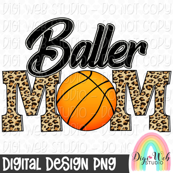 Basketball Baller Mom - Digital Sublimation Printable