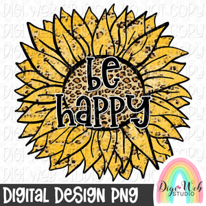 Be Happy Sunflower - Digital Sublimation Printable