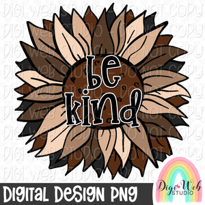 Be Kind Sunflower 2 - Digital Sublimation Printable