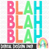 Blah Blah Blah - Digital Sublimation Printable