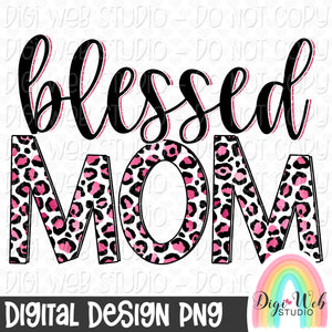 Blessed Mom 1 - Digital Sublimation Printable