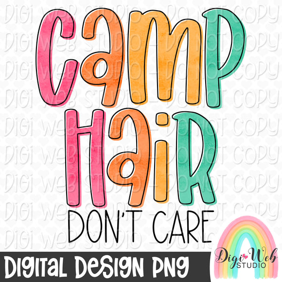 Camp Hair Don't Care - Digital Sublimation Printable