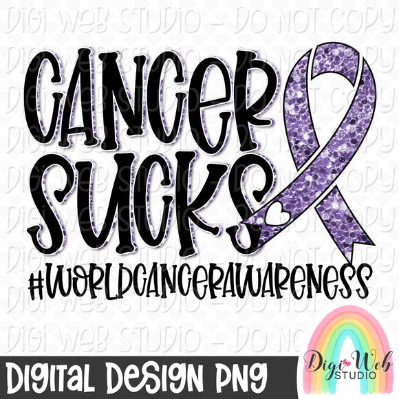 Cancer Sucks World Cancer Awareness - Digital Sublimation Printable