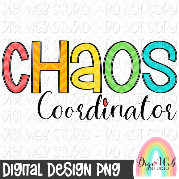 Chaos Coordinator - Digital Sublimation Printable