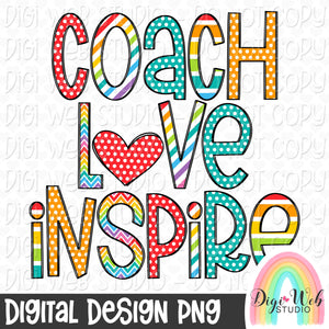 Coach Love Inspire - Digital Sublimation Printable