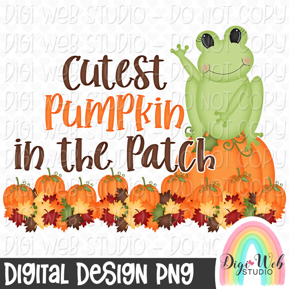 Cutest Pumpkin In The Patch - Fall Digital Sublimation Printable