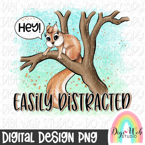 Easily Distracted Squirrel - Digital Sublimation Printable