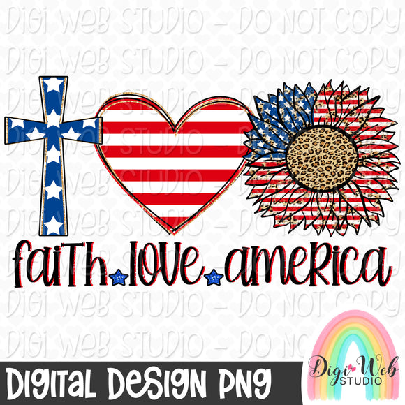 Faith Love America - Digital Sublimation Printable