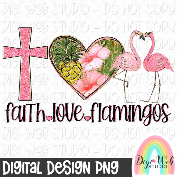Faith Love Flamingos - Digital Sublimation Printable