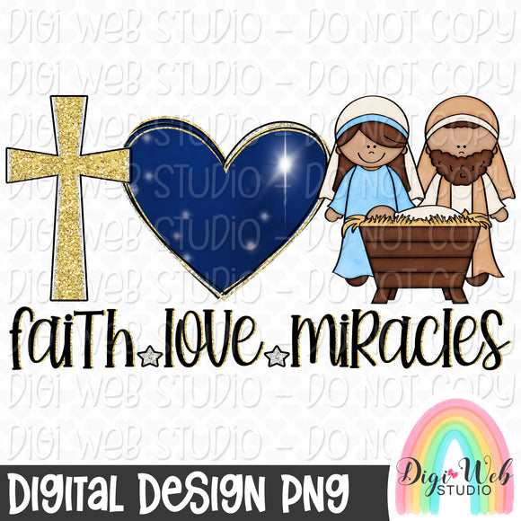 Faith Love Miracles, Nativity - Digital Sublimation Printable