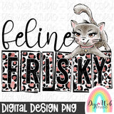 Feline Frisky - Digital Sublimation Printable
