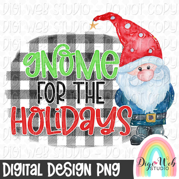 Gnome For The Holidays - Digital Sublimation Printable