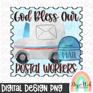 God Bless Our Postal Workers - Digital Sublimation Printable