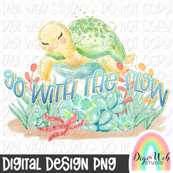Go With The Flow - Digital Sublimation Printable