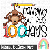 Hanging Out For 100 Days - Digital Sublimation Printable