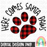 Here Comes Santa Paws 1 - Digital Sublimation Printable