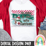 I'm Snow In Love With Christmas Snowman - Digital Sublimation Printable