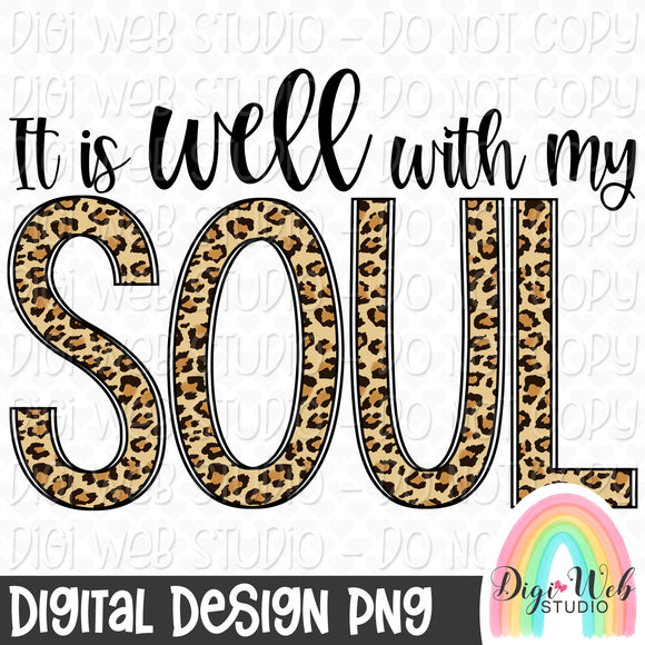 It Is Well With My Soul 1 - Digital Sublimation Printable