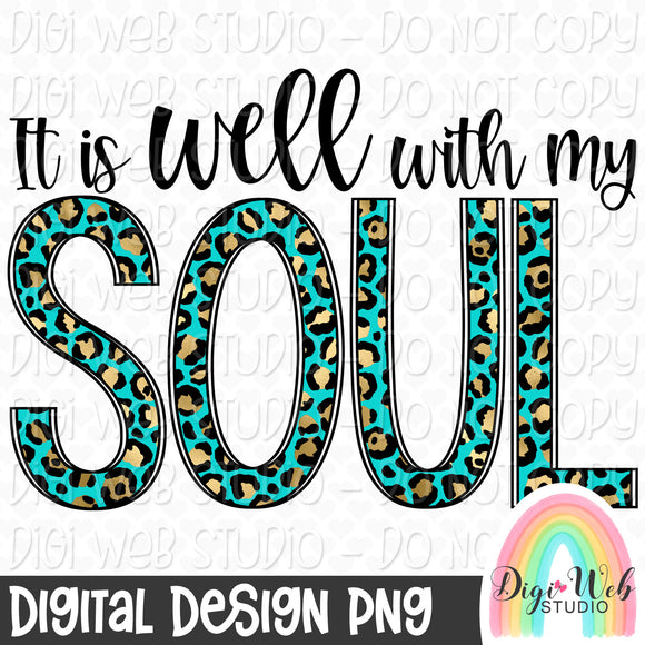 It Is Well With My Soul 2 - Digital Sublimation Printable