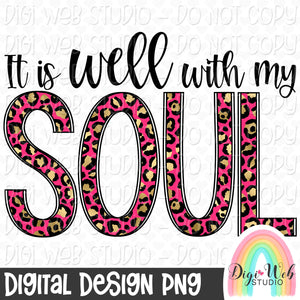 It Is Well With My Soul 3 - Digital Sublimation Printable