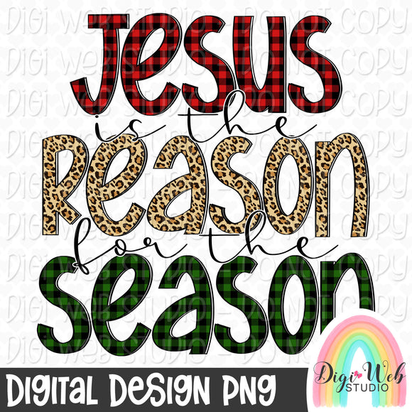 Jesus Is The Reason For The Season - Digital Sublimation Printable