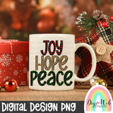 Joy Hope Peace - Digital Sublimation Printable