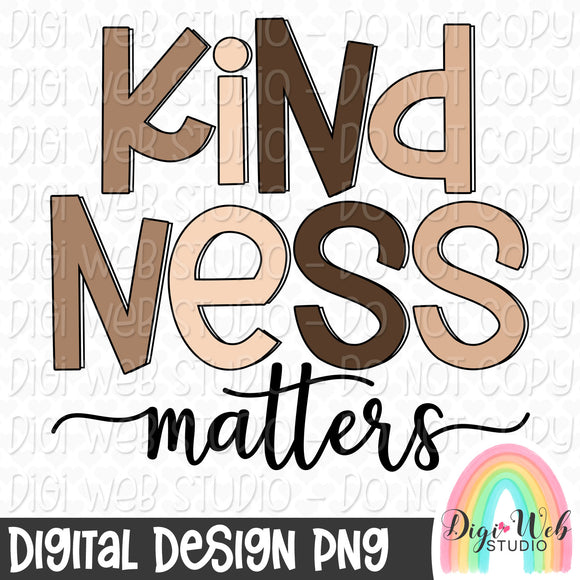 Kindness Matters 2 - Digital Sublimation Printable
